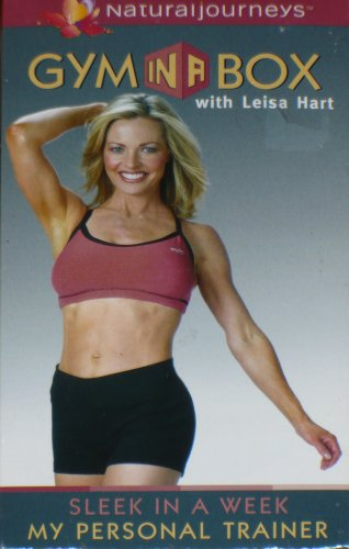 (Gym in a Box with Leisa Hart (Sleek in a Week, My Personal Trainer))