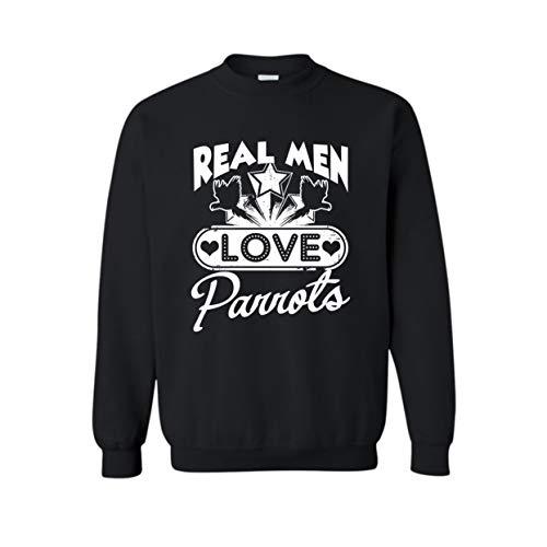 Real Men Love Parrots Adult Sweatshirt Design for Men, Women Black,3XL