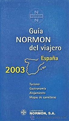 GUIA NORMON DEL VIAJERO ESPAÑA 2003: Amazon.es: Varios: Libros
