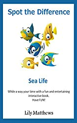 Spot the Difference: Sea Life (Spot the Difference for younger children Book 1) (English Edition)