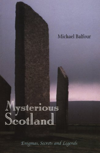 Mysterious Scotland: Enigmas, Secrets and Legends ()