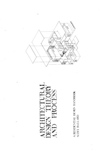 Marvelous Architectural Design Theory And Process: A Residential Design Handbook By  [Ballard, Scott]