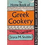 The Home Book of Greek Cookery, Joyce M. Stubbs, 0571081878