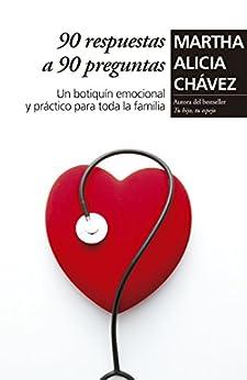 90 respuestas a 90 preguntas de [Chávez, Martha Alicia]