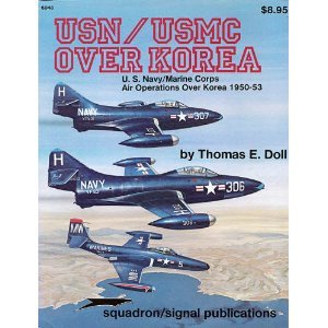 USN/USMC Over Korea: U.S. Navy/Marine Corps Air Operations Over Korea 1950-53 - Aircraft Specials series (6048)