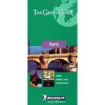 Michelin the Green Guide Paris (Michelin Green Guides) (2001-05-04)