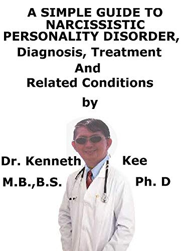 A  Simple  Guide  To  Narcissistic Personality Disorder,  Diagnosis, Treatment  And  Related - Combination Prestige