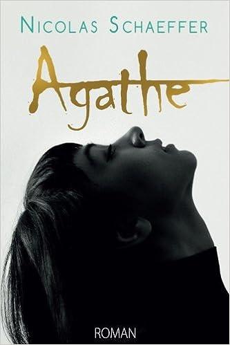 Agathe - Nicolas Schaeffer (2018)