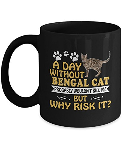 Bengal Cat Mug, Bengal Cat Coffee Mug Cute Gifts For Dad Mom Love Cats Tea Beer Travel As Seen on T Shirt, 11 Ceramic Black Coffee Cup