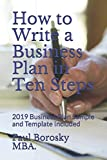 How to Write a Business Plan in Ten Steps: 2019 Business Plan Sample and Template Included