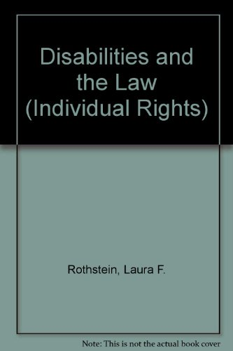 Disabilities and the Law (Individual Rights)
