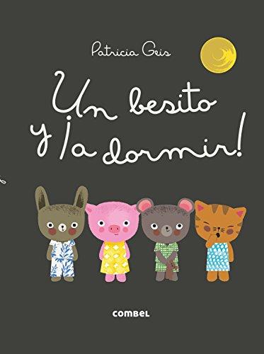 Un besito y ¡a dormir! (Los Dudús) (Spanish Edition)