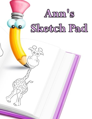 Ann's Sketch Pad: 50 Blank Pages in a Library Quality Bound Book to Draw Anything That Comes To Mind pdf epub