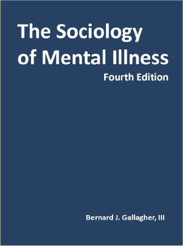 The Sociology of Mental Illness, Fourth Edition