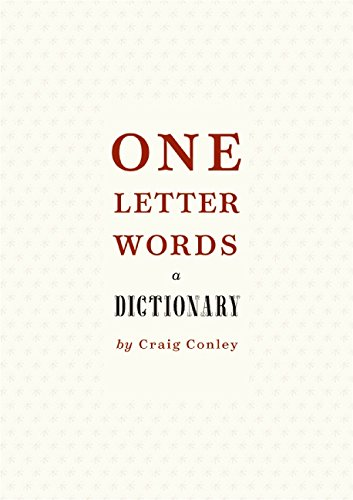 Read Online One-Letter Words, a Dictionary pdf epub