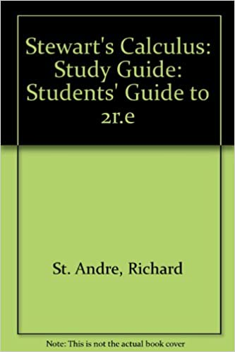 Stewart's calculus: study guide: richard st. Andre: 9780534132170.