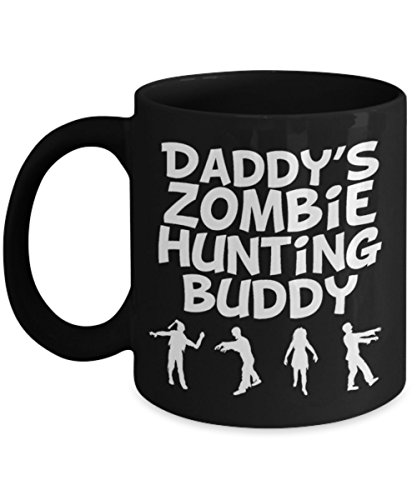 Funny Hunting Coffee Mugs - Daddy's Zombie Hunting Buddy - Best Gifts For Friends, Men - Hunt Coffee Mug, Tea Cup 11 oz, 15 oz -