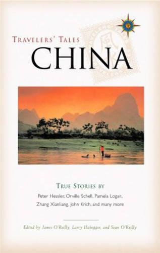 Travelers' Tales China: True Stories (Travelers' Tales Guides)