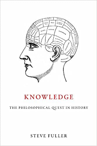 Knowledge: The Philosophical Quest in History