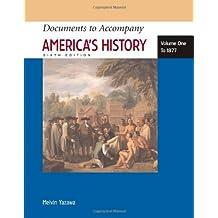 Documents to Accompany America's History, Volume I: To 1877