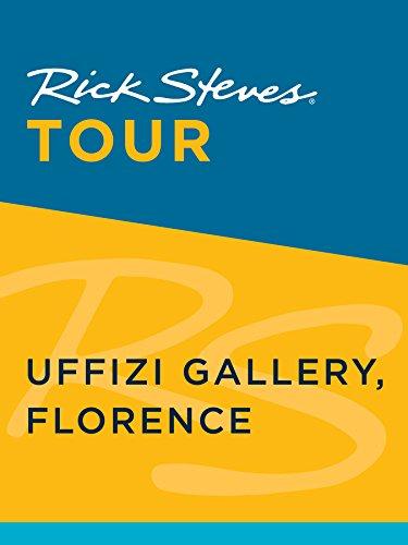 - Rick Steves Tour: Uffizi Gallery, Florence (Enhanced)