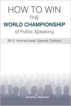 Descargar Epub How To Win The World Championship Of Public Speaking: Secrets Of The International Speech Contest