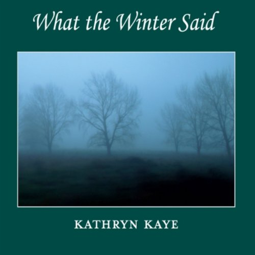 What the Winter Said