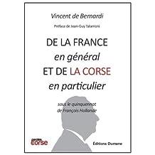 De la France en général et de la Corse en particulier sous le quinquennat de François Hollande