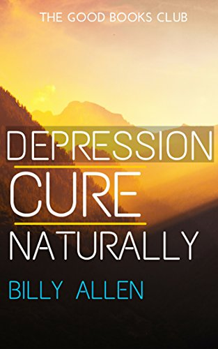 depression-cure-naturally-how-mindfulness-will-remove-anger-anxiety-stress-and-depression-from-your-