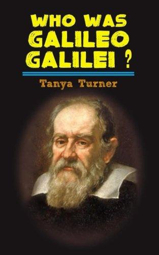 Who Was Galileo Galilei?: Galileo Galilei Biography for Kids