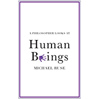 A Philosopher Looks at Human Beings (English Edition)