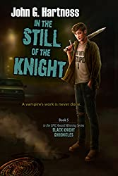 In the Still of the Knight (The Black Knight Chronicles)