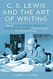 C. S. Lewis and the Art of Writing: What the