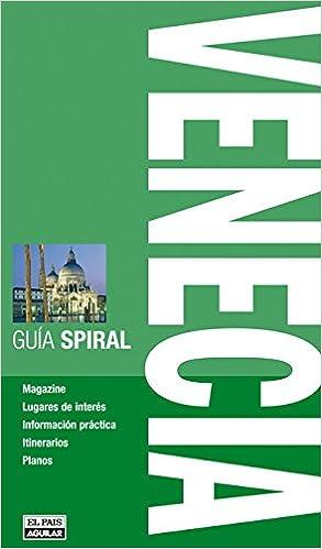 Venecia (Guía Spiral) (GUIA SPIRAL)
