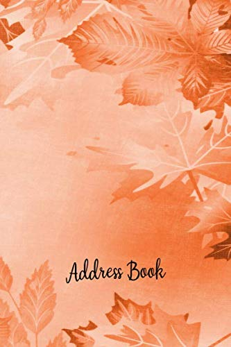 Address Book: Cute Address Book with Alphabetical Organizer, Names, Addresses, Birthday, Phone, Work, Email and Notes (6x9 Size Address Book)