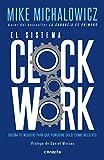 img - for El sistema Clockwork / Clockwork : Design Your Business to Run Itself (Spanish Edition) book / textbook / text book