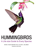 Hummingbirds: A Guide to Every Species