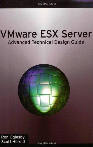 Price comparison product image VMware ESX Server: Advanced Technical Design Guide (Advanced Technical Design Guide series)