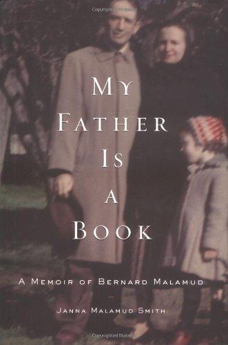 Download My Father Is a Book: A Memoir of Bernard Malamud ebook