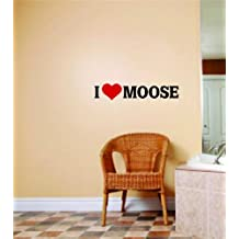 I Love Moose Picture Quote - Hunting Hunter Sport Hobby - Wall Sticker Decorations - Vinyl Wall Decal - Decoration Ideas - Cheap Buy SALE ITEM - Size : 16 Inches X 64 Inches - 22 Colors Available