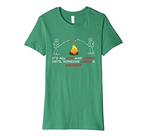 Womens It's All Fun and Games Until Someone Loses a Weiner T-shirt Large Kelly Green - Weiner Green T-shirt