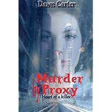 Murder By Proxy (Heart) (Volume 3)