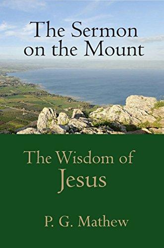 The Sermon on the Mount: The Wisdom of Jesus