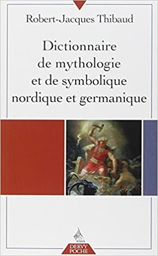 Livre gratuits en ligne Dictionnaire de mythologie et de symbolique nordique et germanique pdf ebook