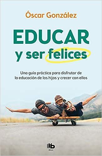 Educar y ser felices de Óscar González
