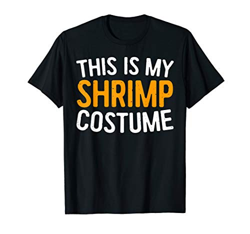 This Is My Shrimp Costume T-Shirt Halloween Gift -