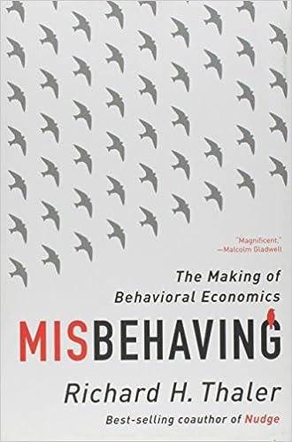 misbehaving the making of behavioral economics richard h thaler