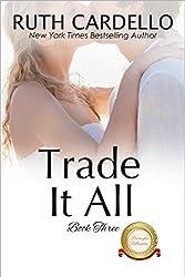 Trade It All (The Barrington Billionaires Book 3)