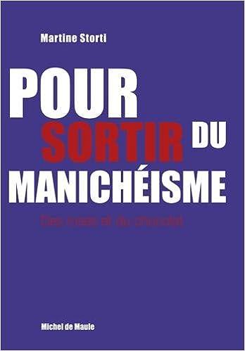 Lire en ligne Sortir du manichéisme : Des roses et du chocolat pdf