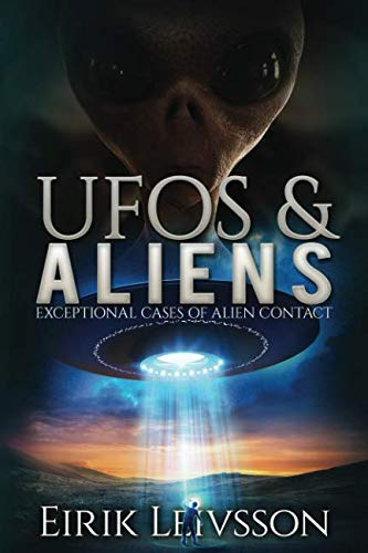 UFOs and Aliens: Exceptional Cases of Alien Contact (Et Encounters)